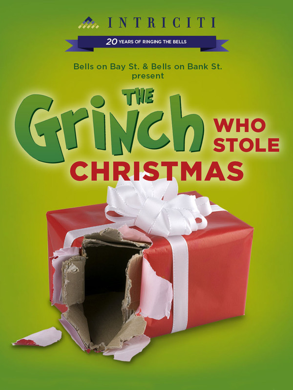 Bells on Bay Street & Bells on Bank Street Present: The Grinch That Stole Christmas